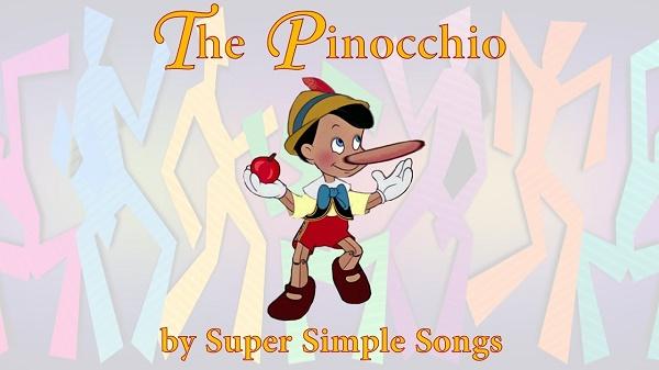 The Pinocchio là bài hát thú vị để giáo dục trẻ
