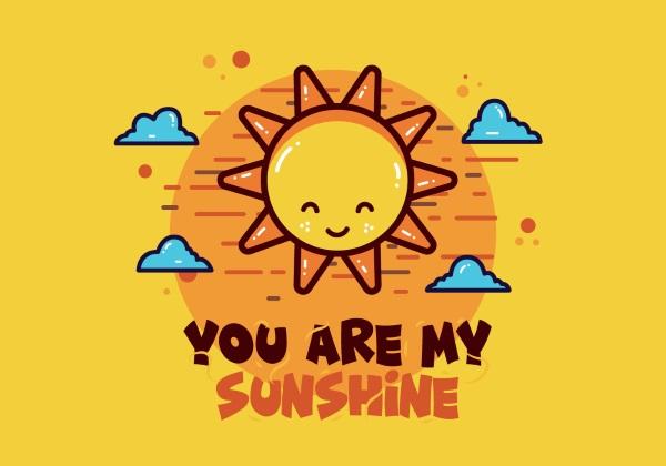 Bài hát You Are My Sunshine giúp trẻ học tiếng Anh hiệu quả hơn