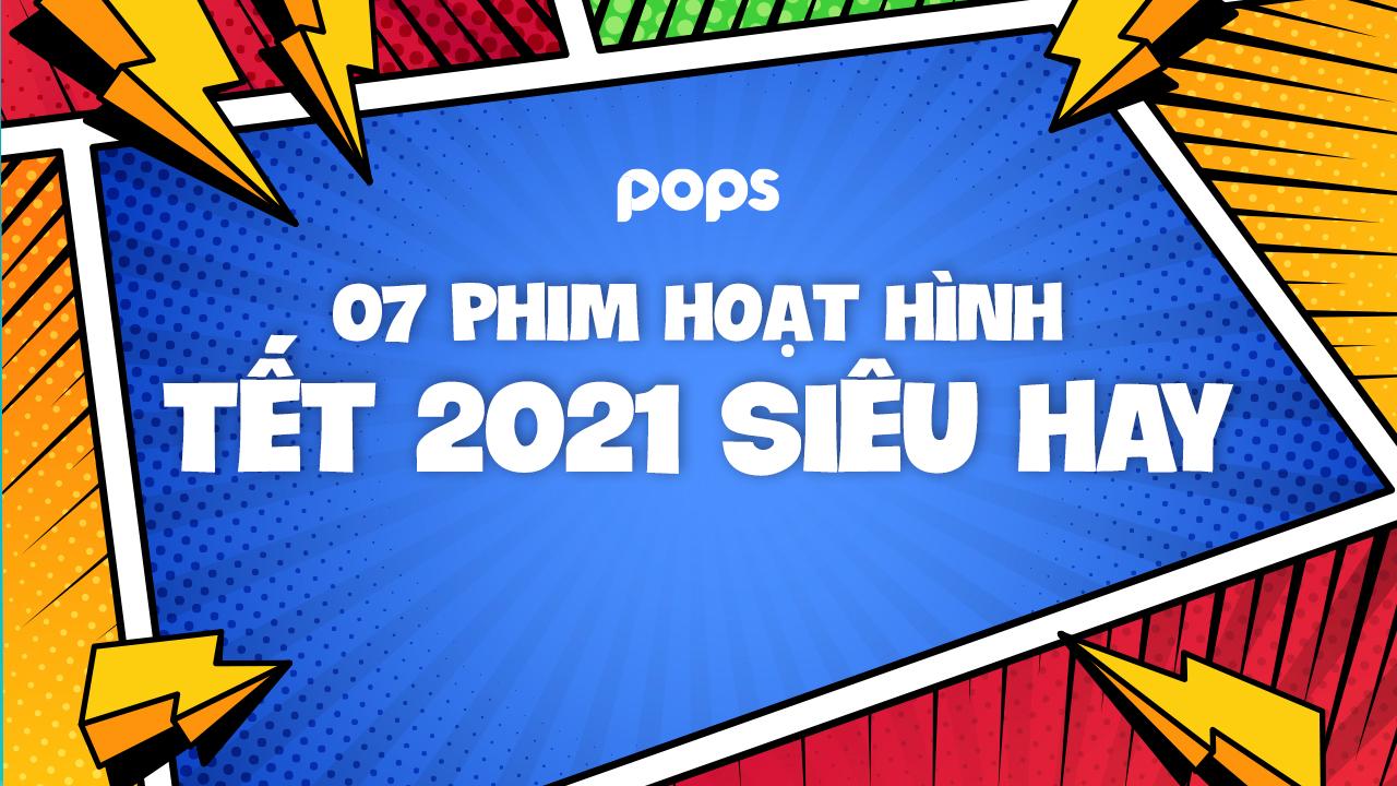7 phim hoạt hình Tết Tân Sửu 2021 siêu hay