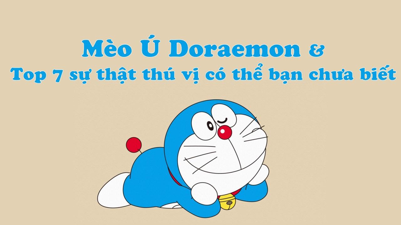 Mèo Ú Doraemon và 7 fun fact
