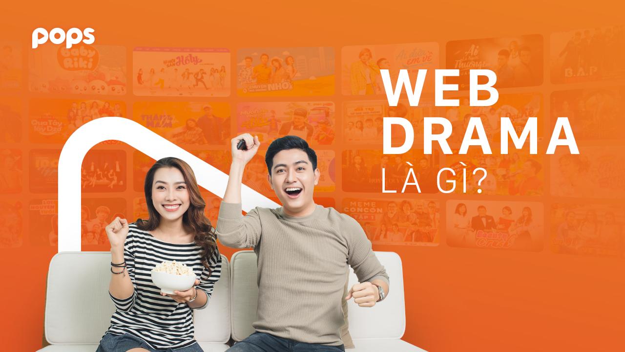 web drama là gì