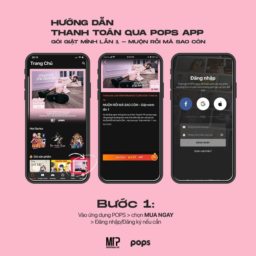 hướng dẫn mua vé xem online performance của Sơn Tùng MTP tại POPS App
