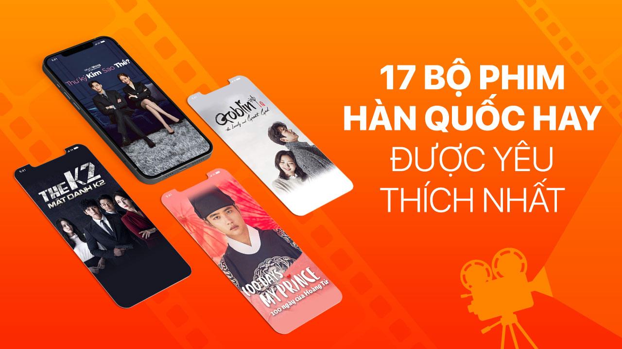 Top phim K drama được yêu thích nhất